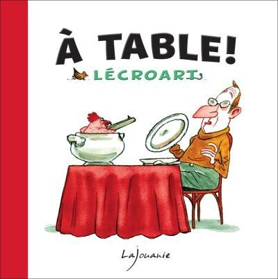 A table, par Lécroart